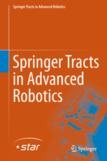 Springer Tracts in Advanced Robotics (STAR)